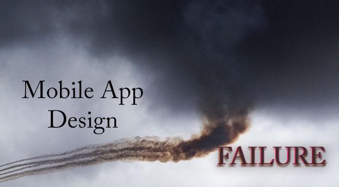 How to Dodge Mobile App Design Failure